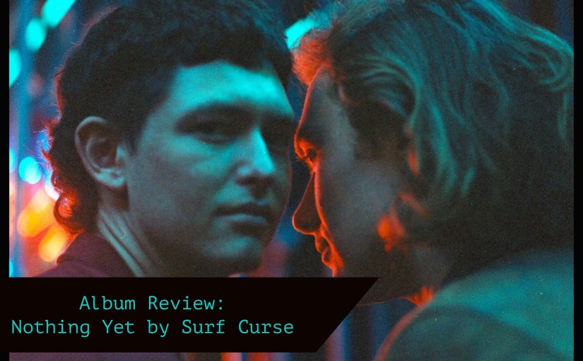 Surf Curse: Nothing Yet